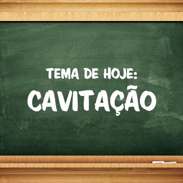 cavitacao